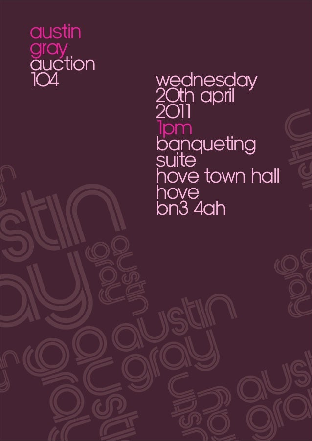 austin gray auction 104  wednesday 20th april 2011 1pm banqueting suite hove town hall hove bn3 4ah