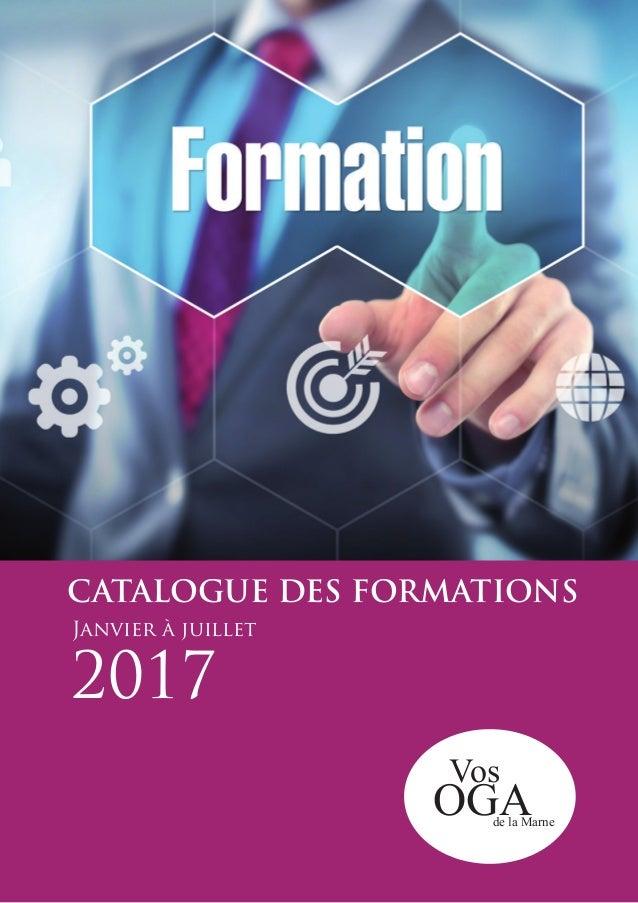 OGA Vos de la Marne CATALOGUE DES FORMATIONS 2017 Janvier à juillet
