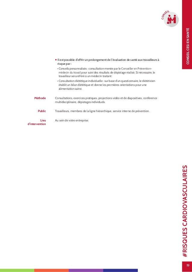 19 CONSEILCESIENSANTÉ 19 CON SEIL  Il est possible d'offrir un prolongement de l'évaluation de santé aux travailleurs à r...