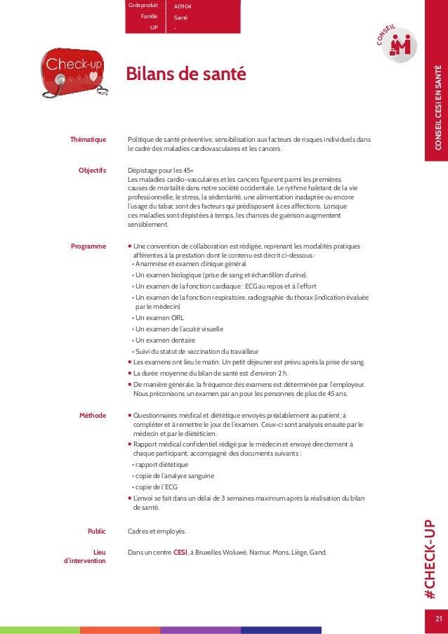 21 CONSEILCESIENSANTÉ 21 CON SEIL Code produit A0904 Famille Santé UP - Bilans de santé Thématique Politique de santé prév...