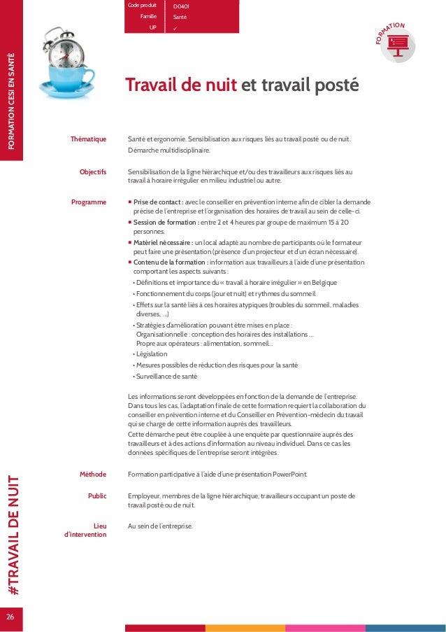 26 FORMATIONCESIENSANTÉ 26 FOR M ATION Code produit D0401 Famille Santé UP Travail de nuit et travail posté Thématique San...