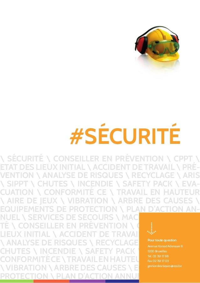 30 CONSEILCESIENSÉCURITÉ 30 CON SEIL Mise à disposition d'un Conseiller en prévention sécurité Thématique Aide et support ...