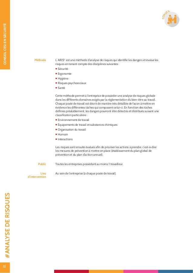 33 CONSEILCESIENSÉCURITÉ 33 CON SEIL Mise en conformité CE des machines : encadrement et conseil Thématique Sécurité des m...