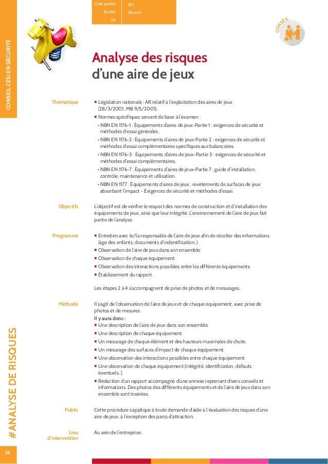 35 CONSEILCESIENSÉCURITÉ 35 CON SEIL Analyse de risques Incendie ARIS© Incendie Thématique Accompagner et aider l'entrepri...