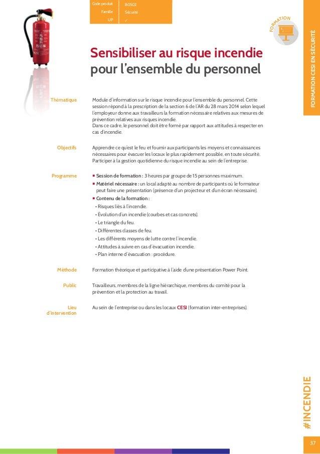 38 CONSEILCESIENSÉCURITÉ 38 CON SEIL Code produit B0402 Famille Sécurité UP - Exercice annuel d'évacuation : encadrement e...