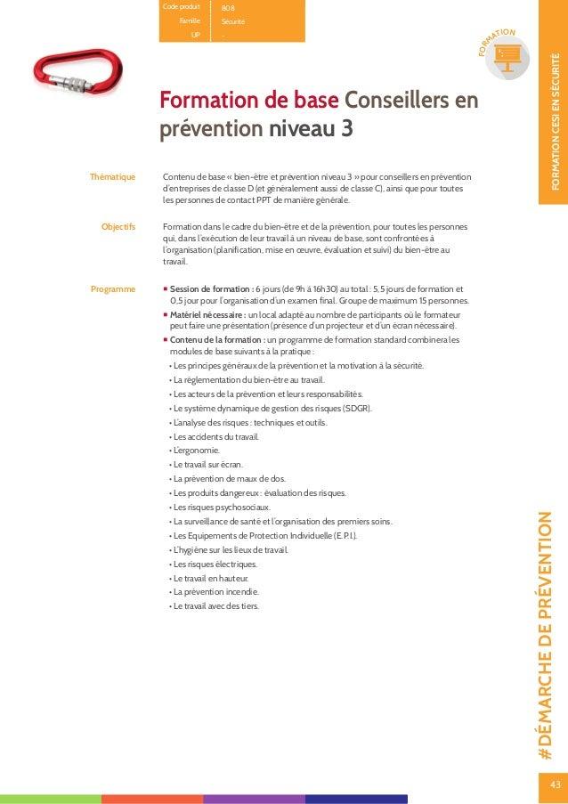 44 FORMATIONCESIENSÉCURITÉ 44 FOR M ATION Méthode Formation théorique et participative avec présentation Power Point. Un s...