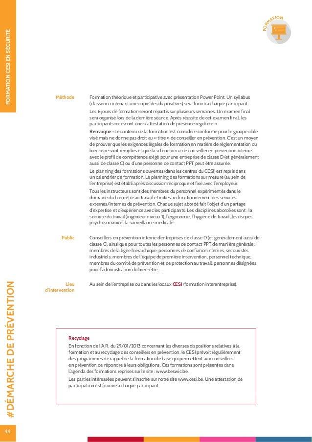 45 FORMATIONCESIENSÉCURITÉ 45 FOR M ATION Analyser les accidents et les incidents par l'arbre des causes Thématique Format...
