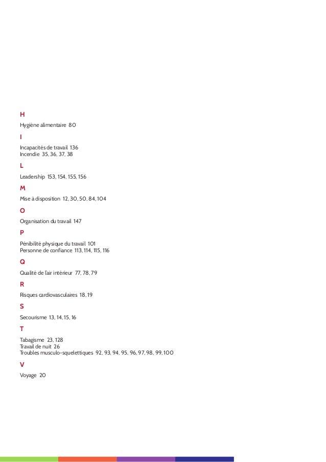 5 H Hygiène alimentaire 80 I Incapacités de travail 136 Incendie 35, 36, 37, 38 L Leadership 153, 154, 155, 156 M Mise à d...
