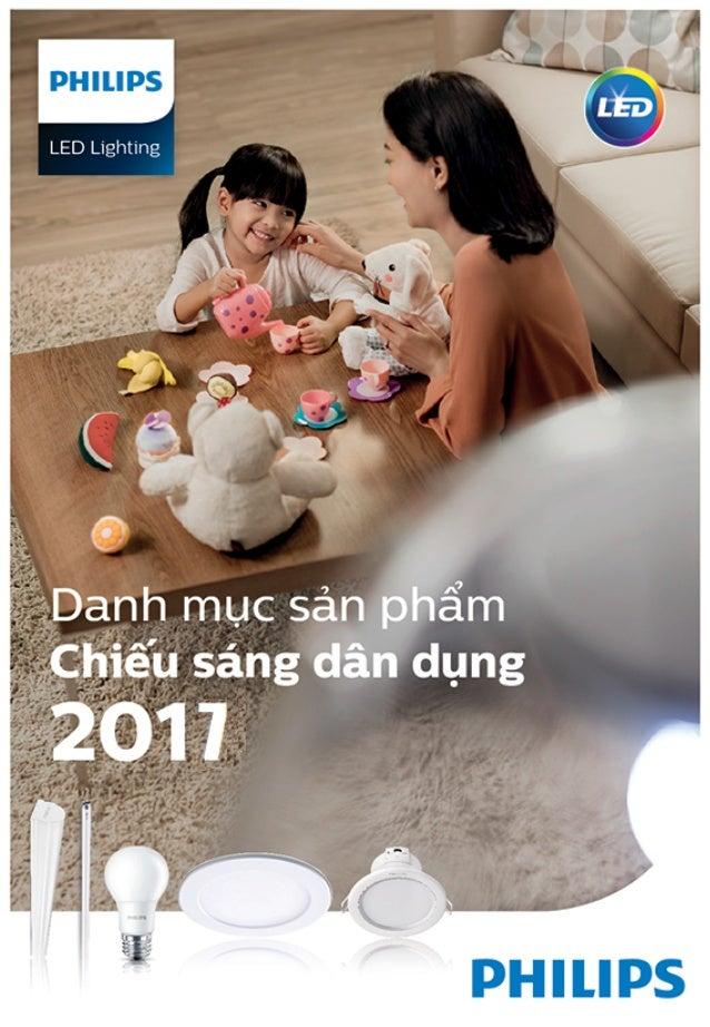 CATALOGUE VÀ BẢNG GIÁ ĐÈN PHILIPS CHIẾU SÁNG DÂN DỤNG 2017