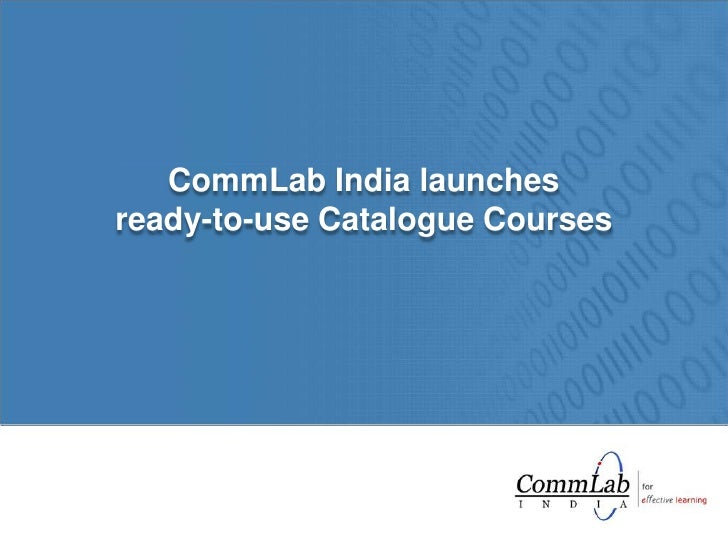 CommLab India launches <br />ready-to-use Catalogue Courses<br />