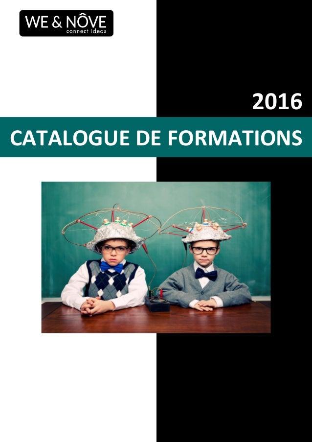 CATALOGUE DE FORMATIONS 2016