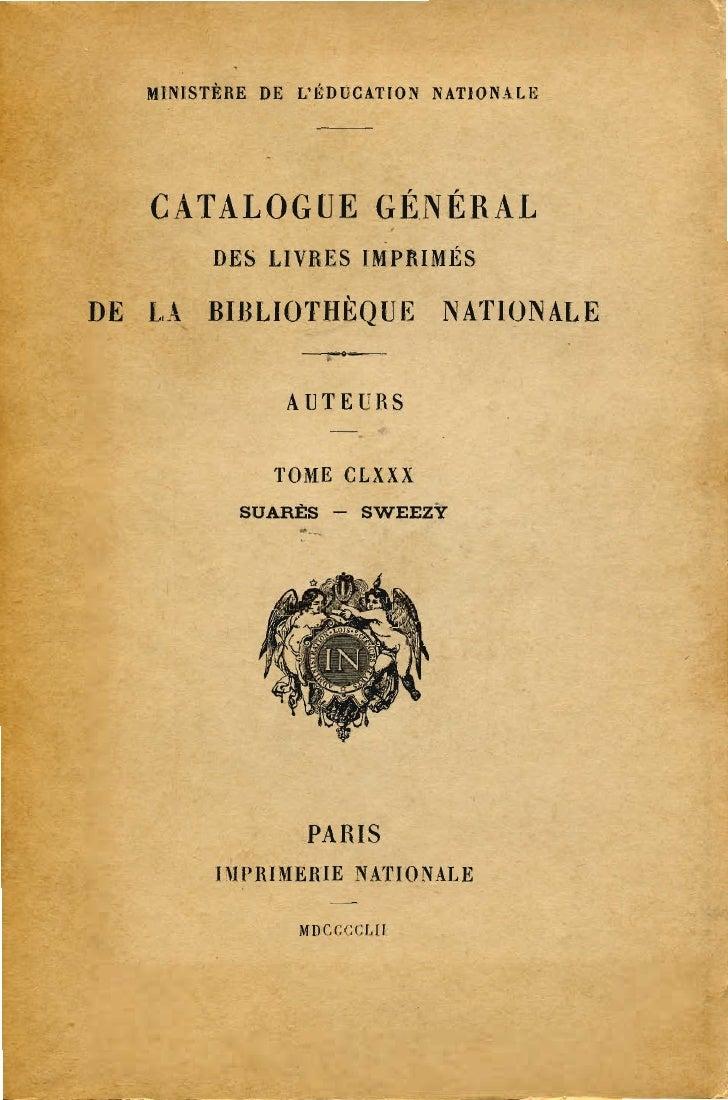 MINISTÈRE DE LÉDUCATION NATIONALE   CATALOGUE GÉNÉRAL        DES LIVRES IMPRIMÉSDE LA BIBLIOTHÈQUE NATIONALE              ...