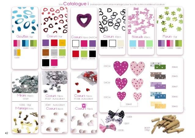 Voir  Gouttes 15gr  Catalogue i (naissance-communion-mariage) pour tous les autres modèles et couleurs  Coeurs 15gr  Coeur...