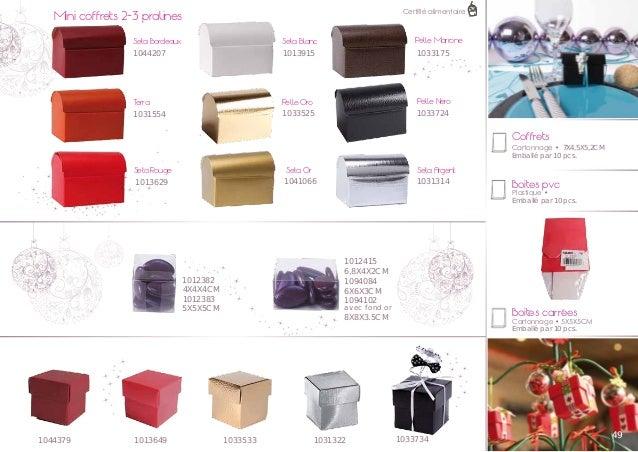 Certifié alimentaire  Mini coffrets 2-3 pralines  Pelle Marrone  Seta Bordeaux  Seta Blanc  1044207  1013915  1033175  T e...