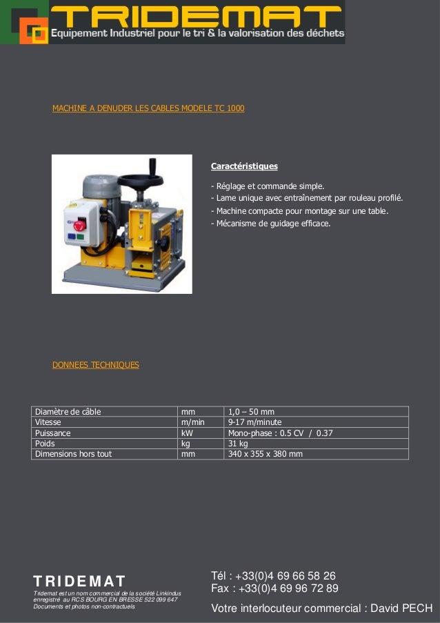 MACHINE A DENUDER LES CABLES MODELE TC 1000                                                                 Caractéristiqu...