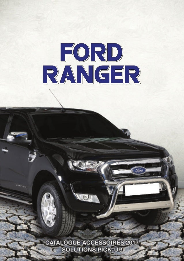 catalogue accessoires ford ranger 2017