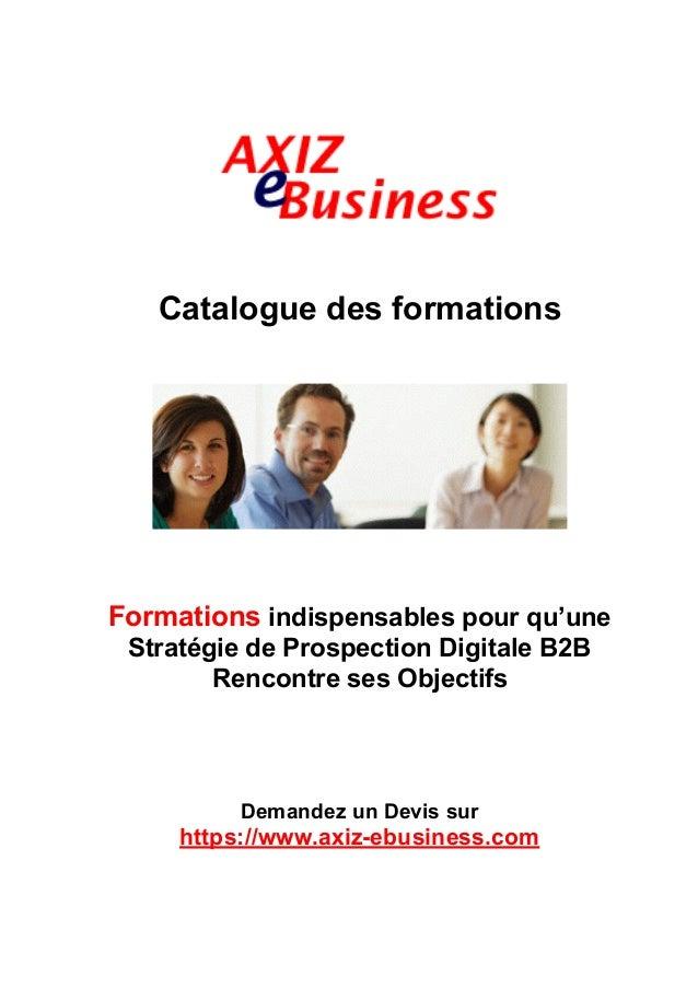 ! Catalogue des formations Formations indispensables pour qu'une Stratégie de Prospection Digitale B2B Rencontre ses Objec...
