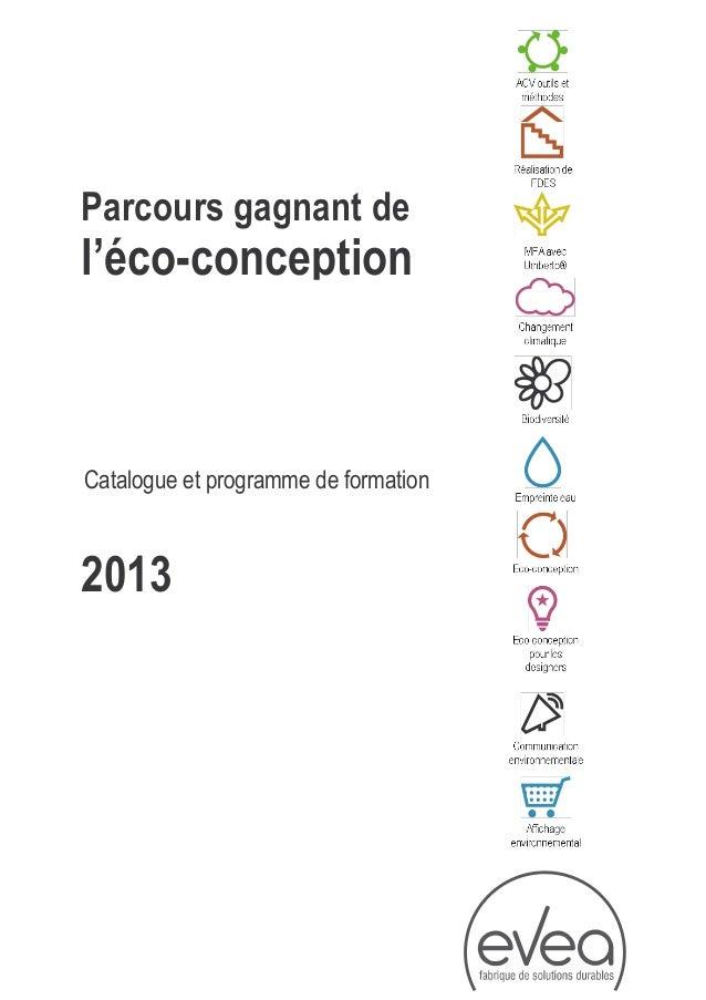 Catalogue et programme de formation2013Parcours gagnant del'éco-conception