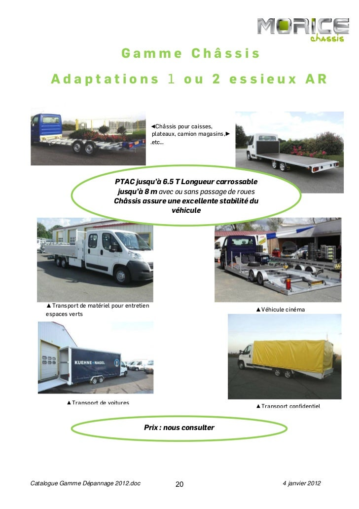 Gamme Châssis      Adaptations 1 ou 2 essieux AR                                            ◄Châssis pour caisses,        ...