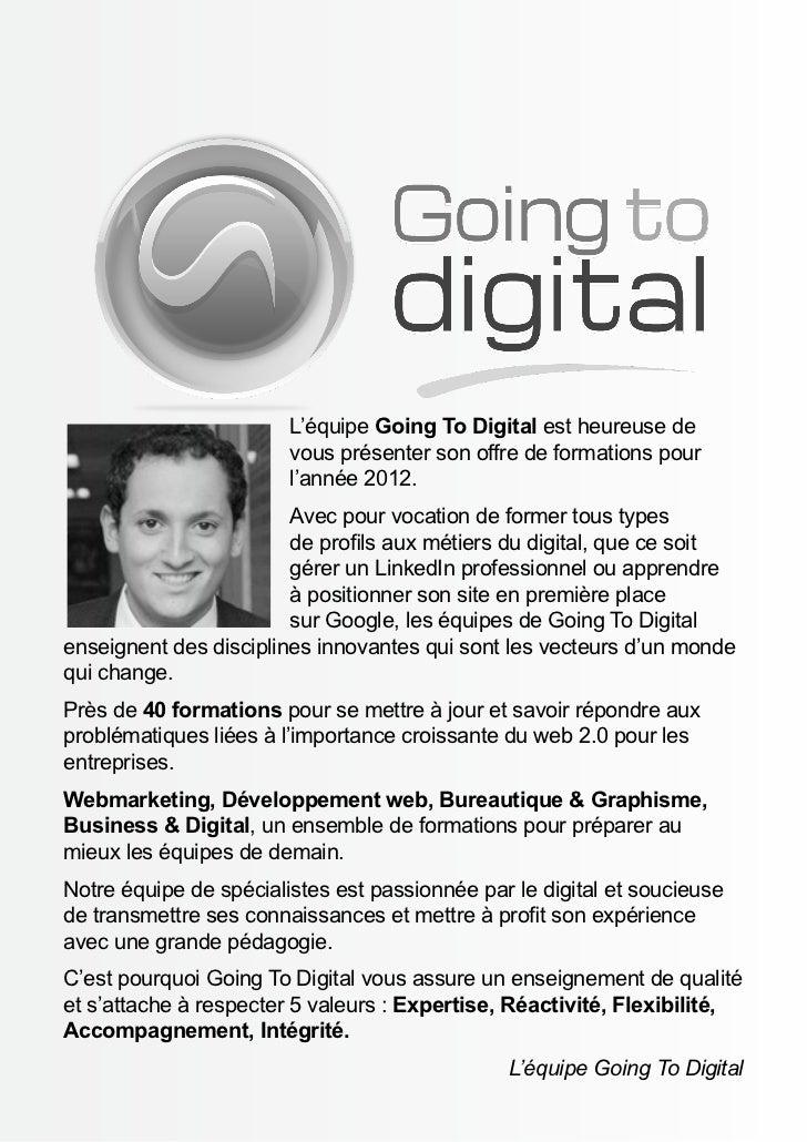L'équipe Going To Digital est heureuse de                        vous présenter son offre de formations pour              ...