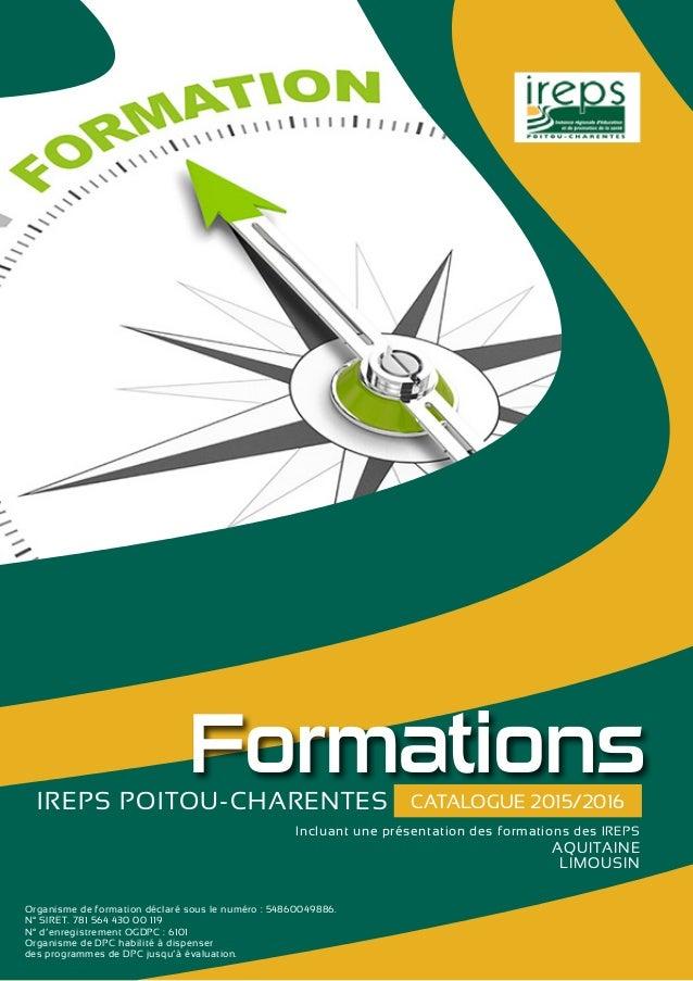FormationsIREPS POITOU-CHARENTES Incluant une présentation des formations des IREPS  AQUITAINE  LIMOUSIN Org...