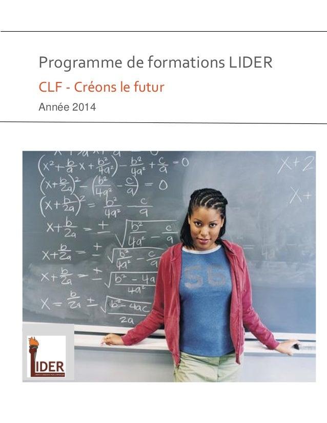 Programme de formations LIDER CLF - Créons le futur Année 2014