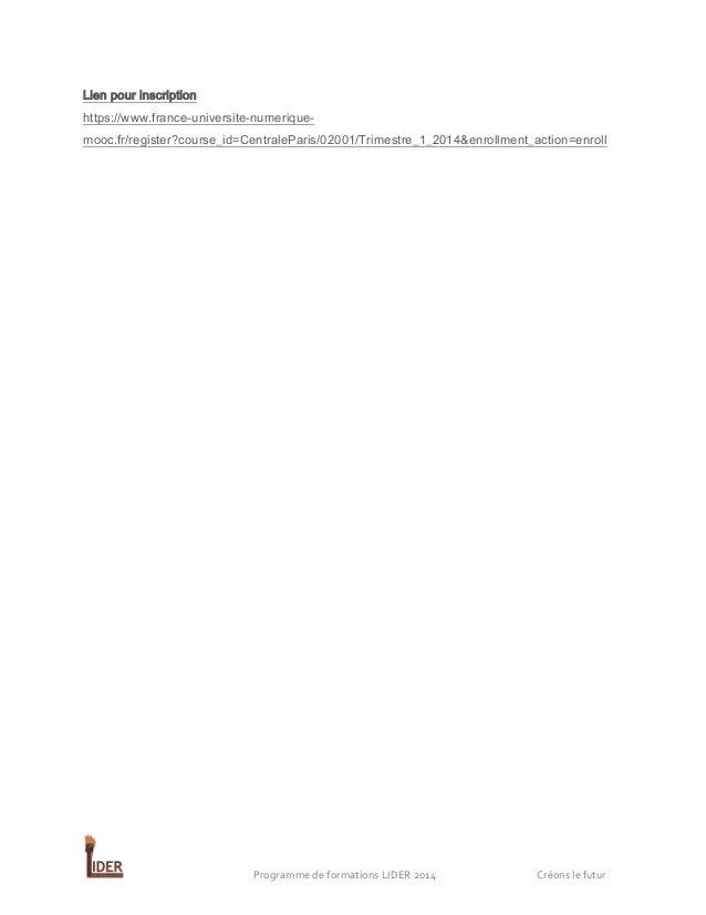 Lien pour inscription https://www.france-universite-numeriquemooc.fr/register?course_id=CentraleParis/02001/Trimestre_1_20...