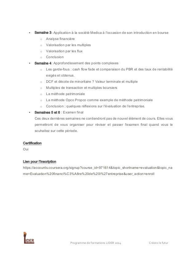   Semaine 3: Application à la société Medica à l'occasion de son introduction en bourse o o  Valorisation par les multipl...
