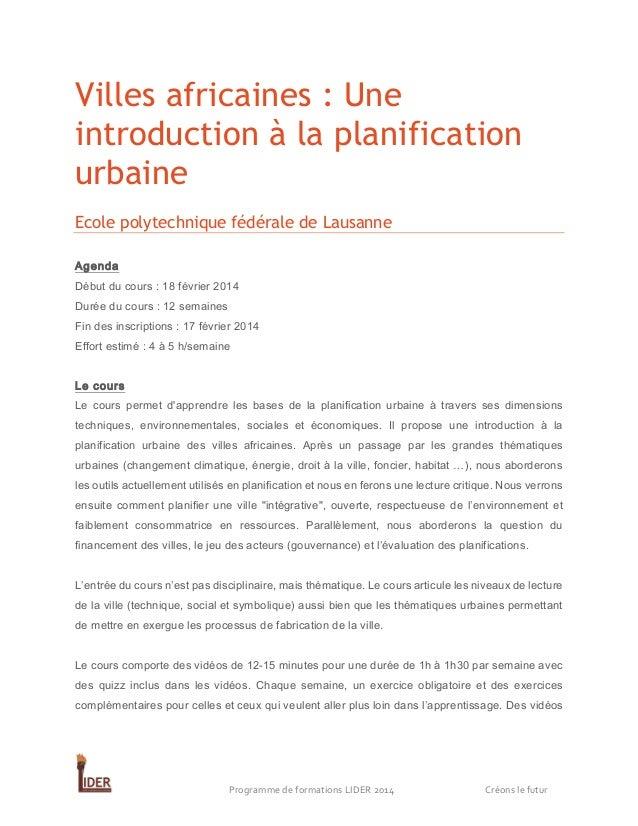 Villes africaines : Une introduction à la planification urbaine Ecole polytechnique fédérale de Lausanne Agenda Début du c...