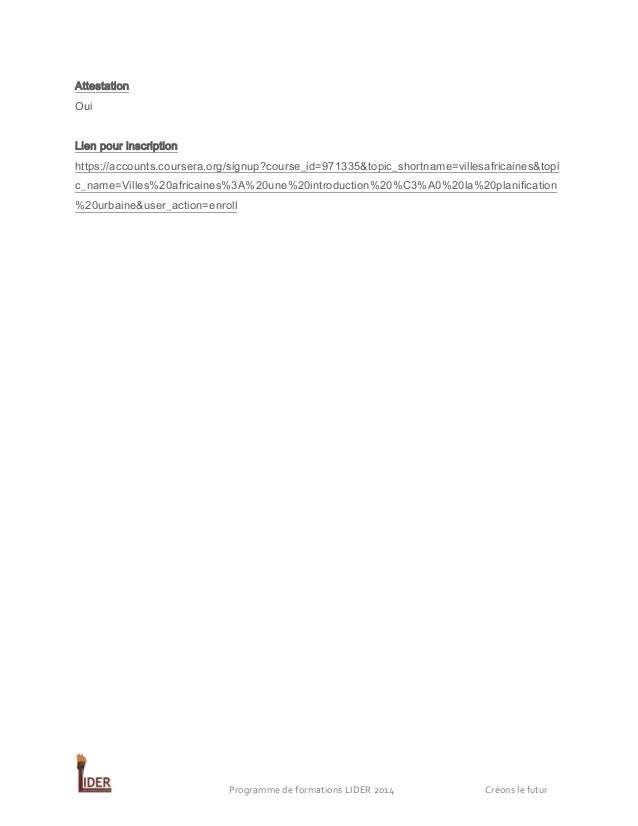 Attestation Oui Lien pour inscription https://accounts.coursera.org/signup?course_id=971335&topic_shortname=villesafricain...
