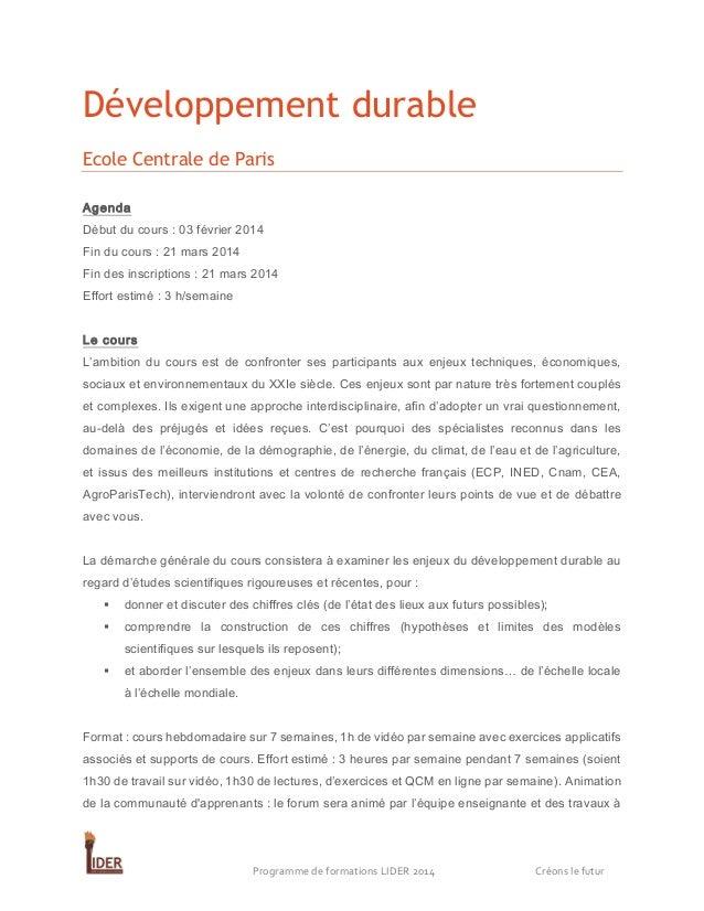 Développement durable Ecole Centrale de Paris Agenda Début du cours : 03 février 2014 Fin du cours : 21 mars 2014 Fin des ...