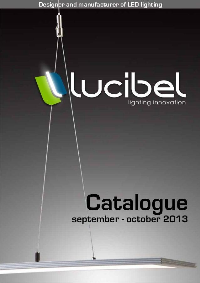 Catalogue september - october 2013 Designer and manufacturer of LED lighting
