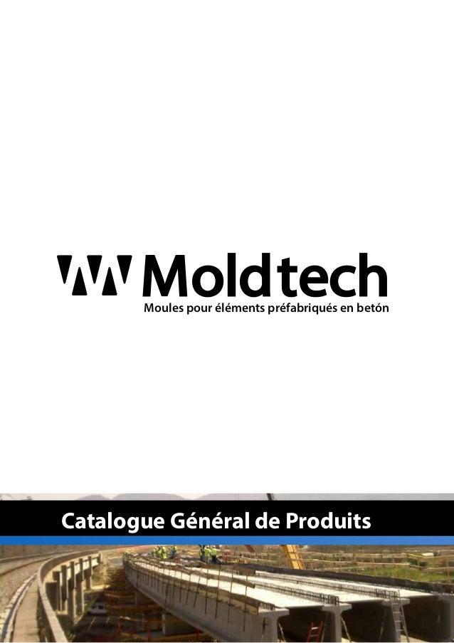Catalogue Général de Produits MoldtechMoules pour éléments préfabriqués en betón