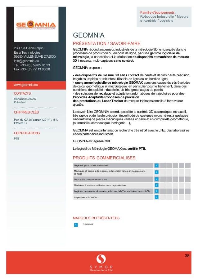 23DrueDenisPapin EuraTechnologies 59650VILLENEUVED'ASCQ info@geomnia.eu Tél.+33(0)359059123 Fax+...