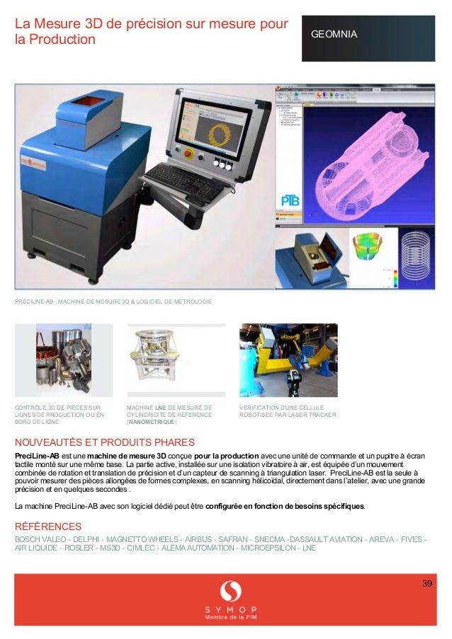 LaMesure3Ddeprécisionsurmesurepour laProduction GEOMNIA PRECILINEAB:MACHINEDEMESURE3D&LOGICIELDE...