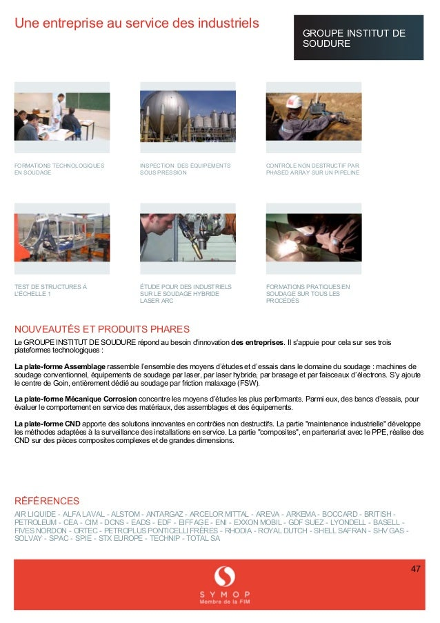 Uneentrepriseauservicedesindustriels GROUPEINSTITUTDE SOUDURE     FORMATIONSTECHNOLOGIQUES ENSO...