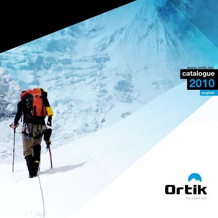 www.ortik.net catalogue   2010         english