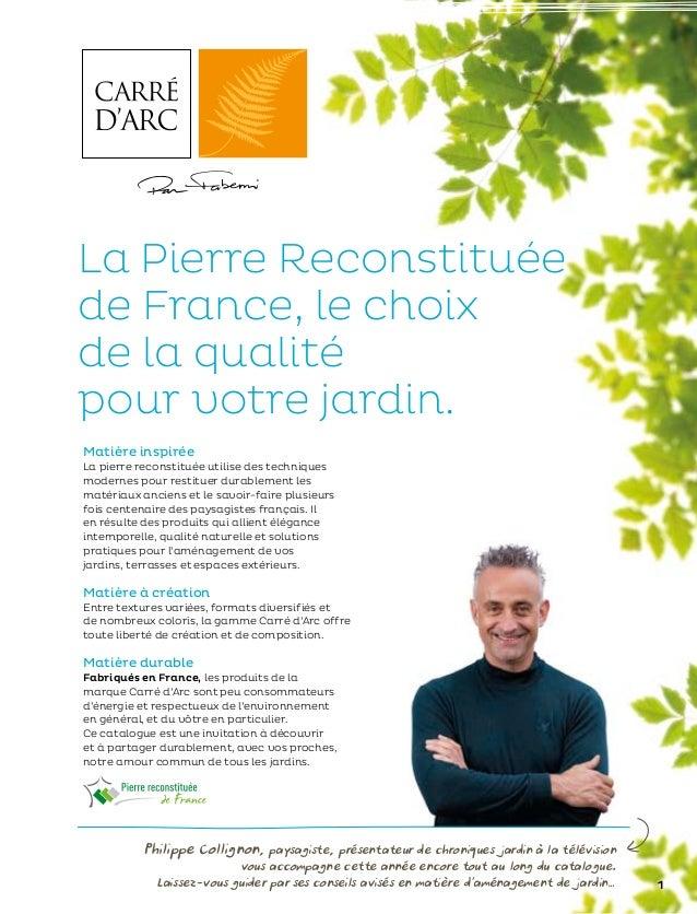La Pierre Reconstituéede France, le choixde la qualitépour votre jardin.Matière inspiréeLa pierre reconstituée utilise des...