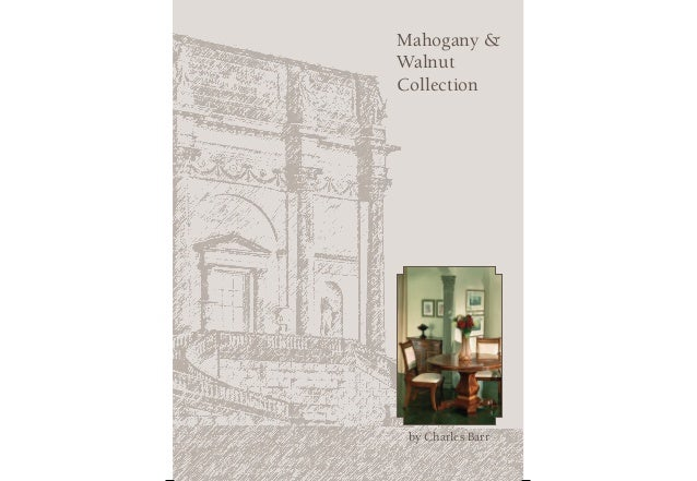 Mahogany & Walnut Collection  by Charles Barr