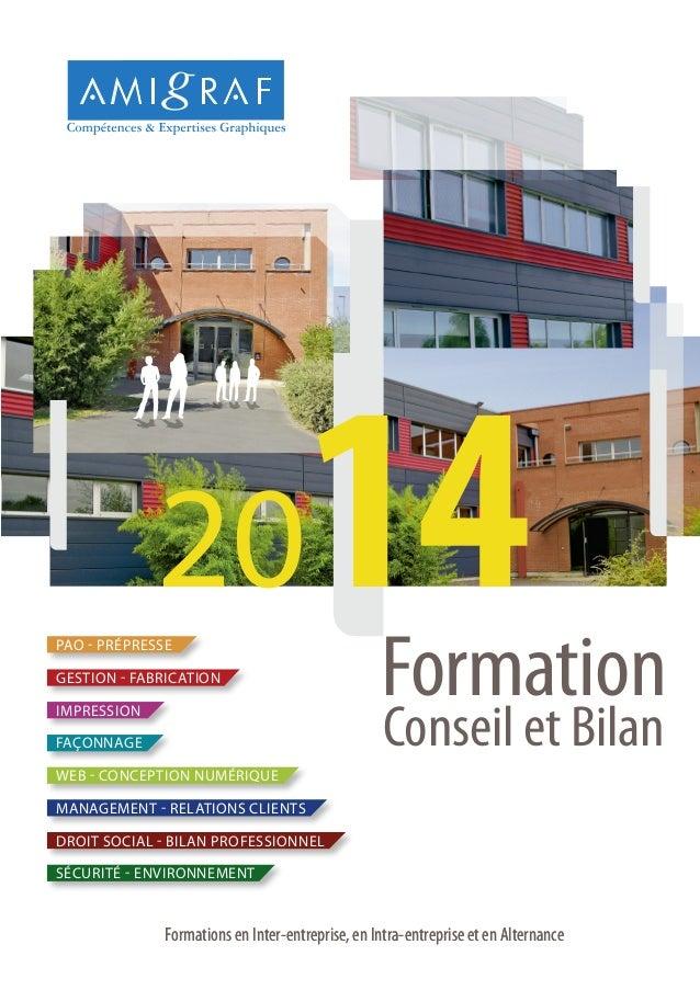 14  20 PAO - PRÉPRESSE GESTION - FABRICATION  Formation Conseil et Bilan  IMPRESSION FAÇONNAGE WEB - CONCEPTION NUMÉRIQUE ...