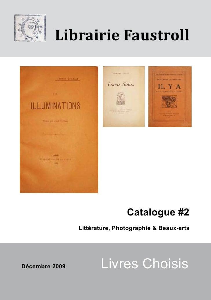 Librairie Faustroll                                     Catalogue #2                 Littérature, Photographie & Beaux-art...