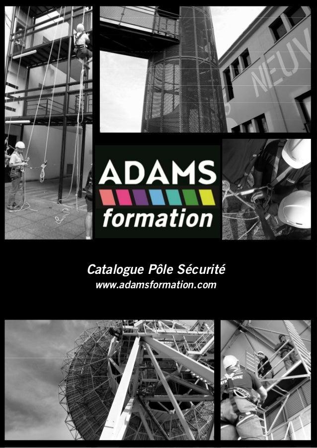Catalogue Pôle Sécurité www.adamsformation.com