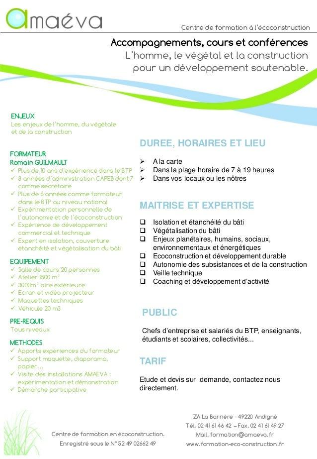 Centre de formation à l'écoconstruction Accompagnements, cours et conférences L'homme, le végétal et la construction pour ...