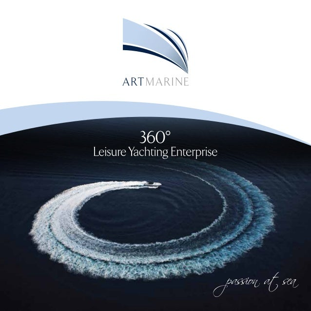 ArtMarine 360  Leisure Yachting Enterprise