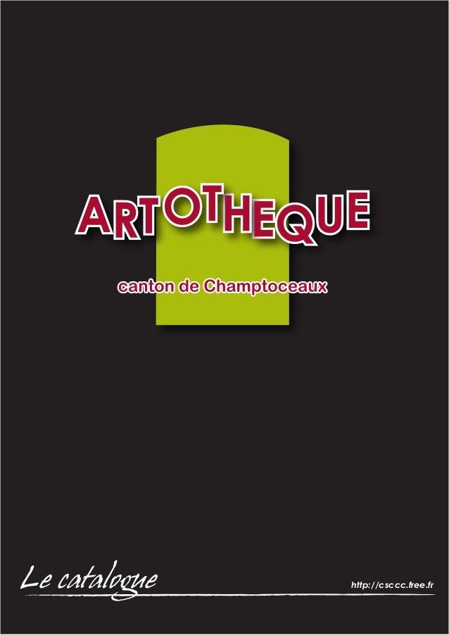 Le catalogue  http://csccc.free.fr