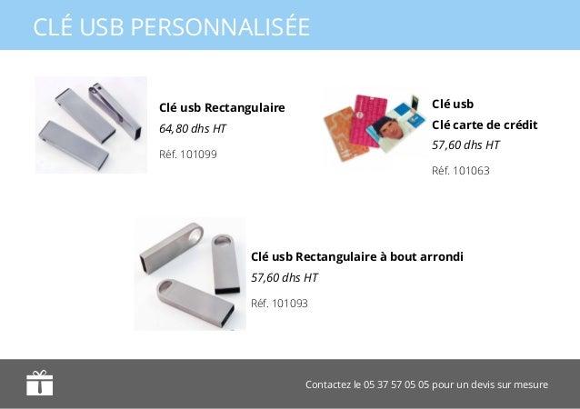 Contactez le 05 37 57 05 05 pour un devis sur mesure CLÉ USB PERSONNALISÉE Clé usb Clé carte de crédit 57,60 dhs HT Clé us...