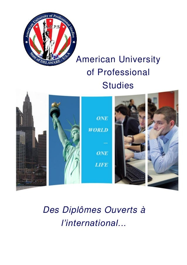 American University of Professional Studies Des Diplômes Ouverts à l'international...