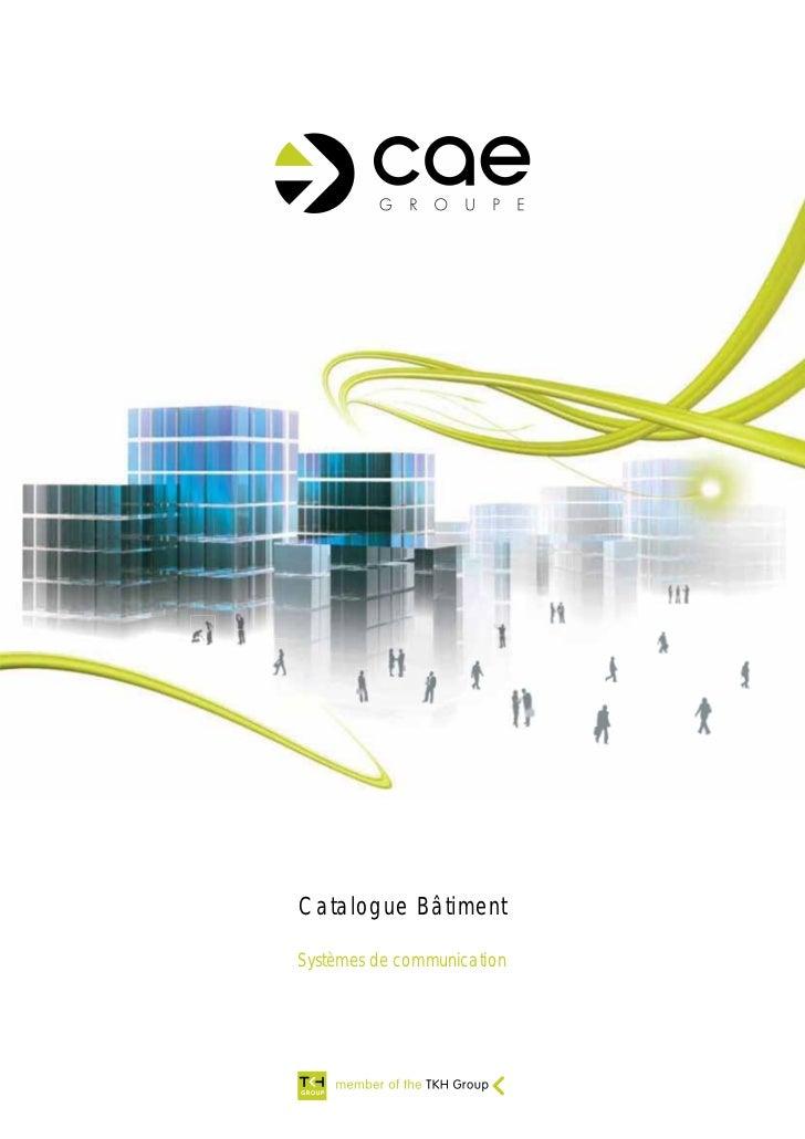 Catalogue BâtimentSystèmes de communication