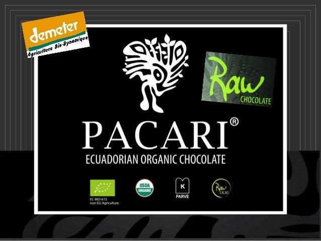 Pacari vous présente : Ses Specialités au Chocolat Cru