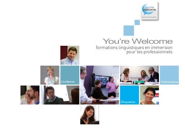formations linguistiques en immersion pour les professionnels  Y ou're Welcome  Confiance  Performance  Éloquence